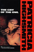 THE CRY OF THE OWL by Highsmith, Patricia