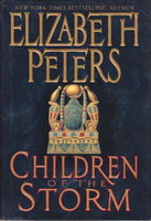 CHILDREN OF THE STORM. by Peters, Elizabeth [Barbara Mertz].