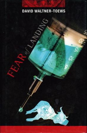 FEAR OF LANDING. by Waltner-Toews, David.