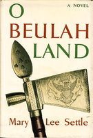 O BEULAH LAND. by Settle, Mary Lee.