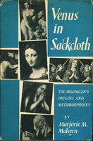 VENUS IN SACKCLOTH: The Magdalen's Origins and Metamorphoses by Malvern, Marjorie M.