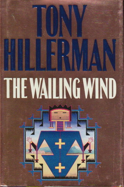 THE WAILING WIND. by Hillerman, Tony