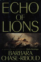 ECHO OF LIONS. by Chase-Riboud, Barbara.