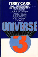 UNIVERSE 3. by Carr, Terry, editor (Robert Silverberg, Gene Wolfe, and others contributors.)