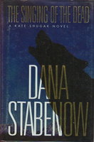 THE SINGING OF THE DEAD. by Stabenow, Dana.