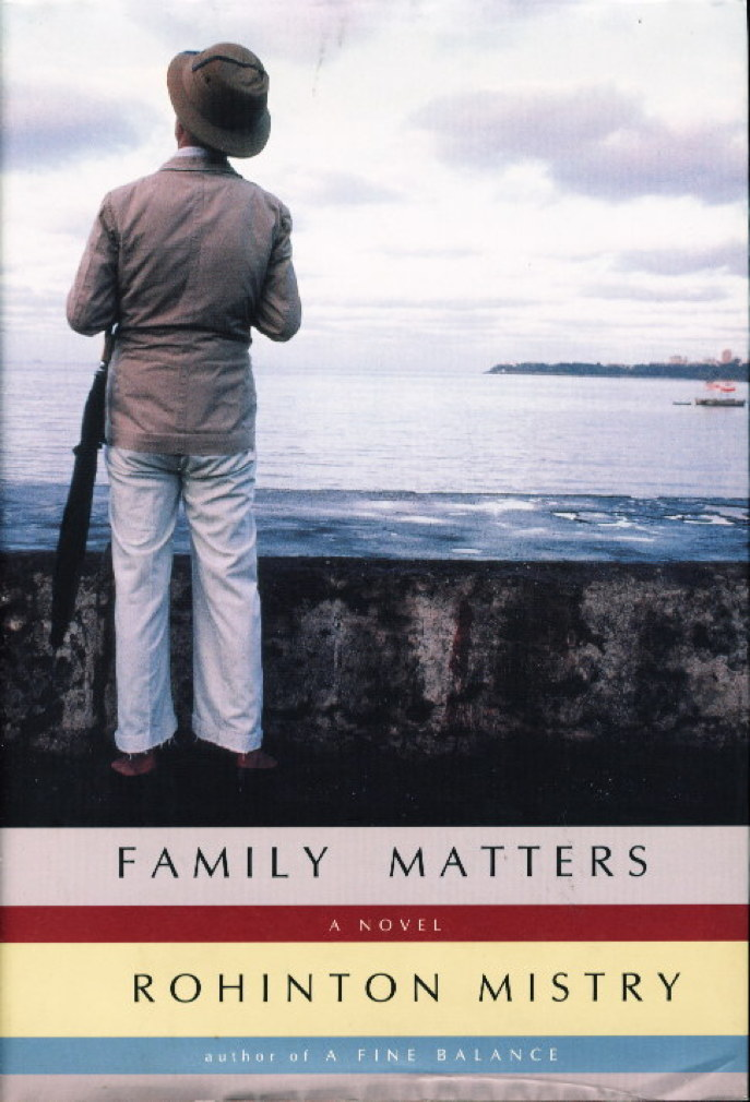 Book cover picture of Mistry, Rohinton. FAMILY MATTERS. New York: Alfred A. Knopf, 2002.