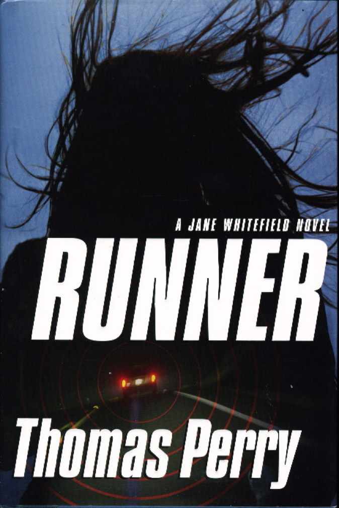 Book cover picture of Perry, Thomas. RUNNER. Boston: Houghton Mifflin, 2009.