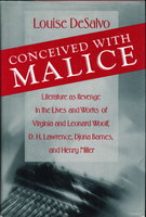 CONCEIVED WITH MALICE. by [Barnes, Djuna, D.H. Lawrence, Henry Miller, Virginia and Leonard Woolf] DeSalvo, Louise.