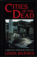 CITIES OF THE DEAD. by Barnes, Linda