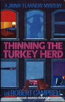 THINNING THE TURKEY HERD. by Campbell, Robert.