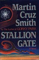 STALLION GATE. by Smith, Martin Cruz.