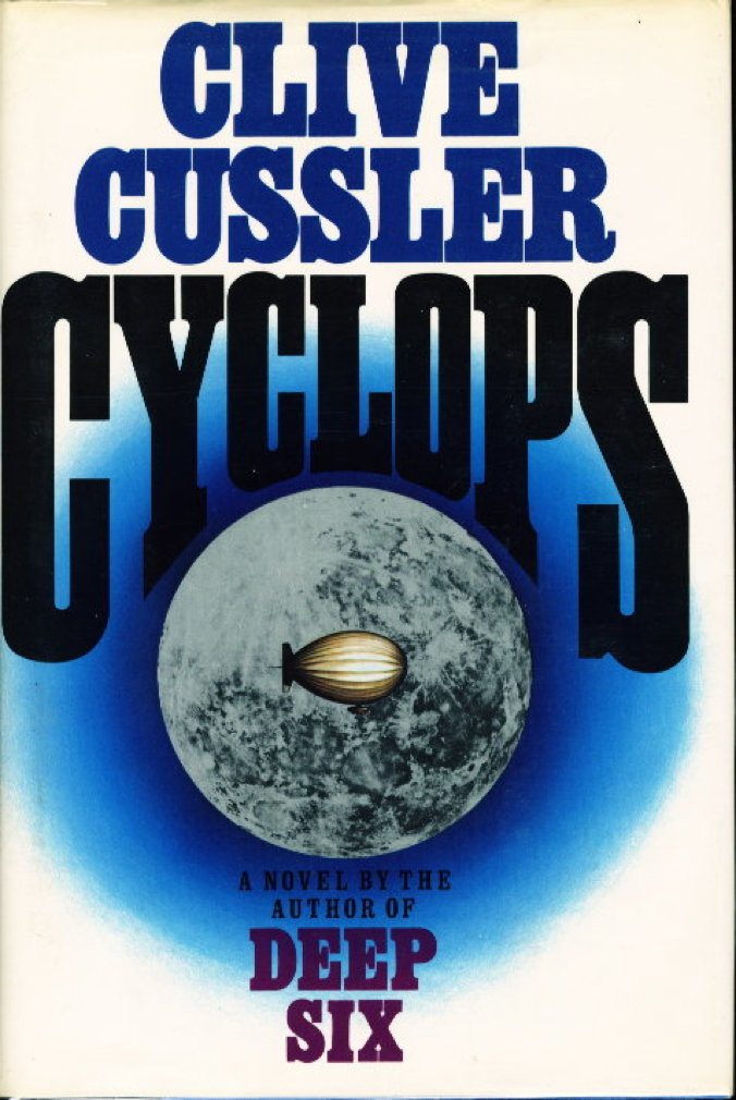CUSSLER, CLIVE. - CYCLOPS.