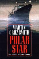 POLAR STAR. by Smith, Martin Cruz