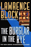 THE BURGLAR IN THE RYE. by Block, Lawrence.