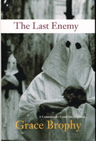 THE LAST ENEMY. by Brophy, Grace.