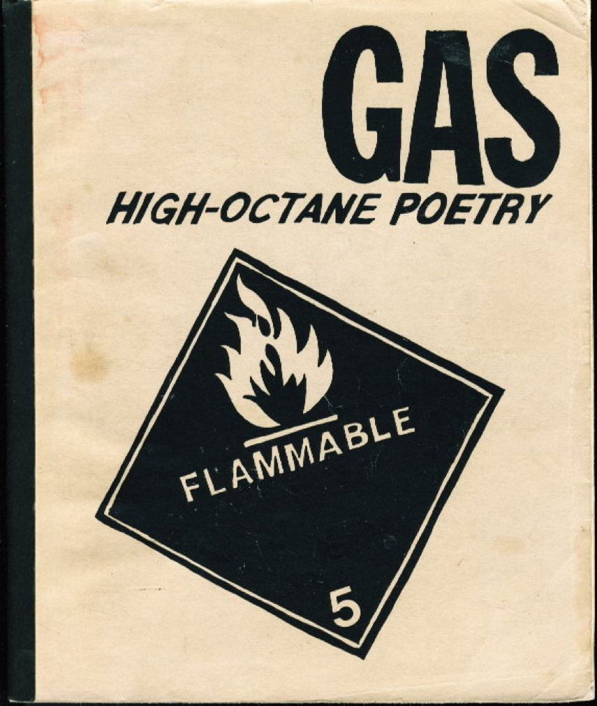 OPSTEDAL, KEVIN  AND TOM CLARK (CHARLES BUKOWSKI, ALICE NOTLEY, HOWARD HART, ED SANDERS, BERNADETTE MAYER, JACK HIRSCHMAN AND OTHERS) - GAS: HIGH OCTANE POETRY,  NUMBER FIVE (5.)