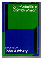 SELF-PORTRAIT IN A CONVEX MIRROR: POEMS . by Ashbery, John.