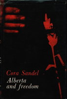 ALBERTA AND FREEDOM. by Sandel, Cora (Sara Fabricus)