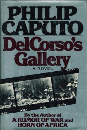 DELCORSO'S GALLERY. by Caputo, Philip.