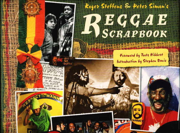 REGGAE SCRAPBOOK (Book with DVD.) by Steffens, Roger and Peter Simon.