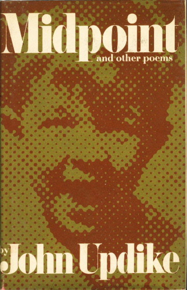 Book cover picture of Updike, John,  MIDPOINT AND OTHER POEMS. New York: Alfred A. Knopf, 1969.