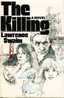 THE KILLING. by Swaim, Lawrence.