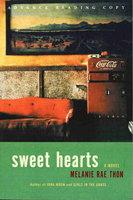 SWEET HEARTS. by Thon, Melanie Rae.