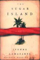 THE SUGAR ISLAND. by Lamazares, Ivonne.