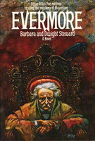 EVERMORE. by Steward, Barbara and Dwight.