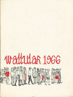 WALLULAH 1966 (Willamette University Yearbook, 1966, Volume 56) by Associated Students of Willamette University; editor Scott Freund.