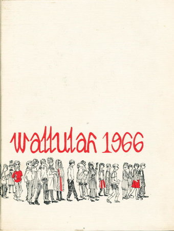 WALLULAH 1966 (Willamette University Yearbook, 1966, Volume 56) by Associated Students of Willamette University; editor Scott Freund.