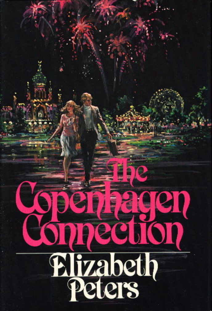 Book cover picture of Peters, Elizabeth. THE COPENHAGEN CONNECTION. New York: Congdon & Lattes, (1982.)