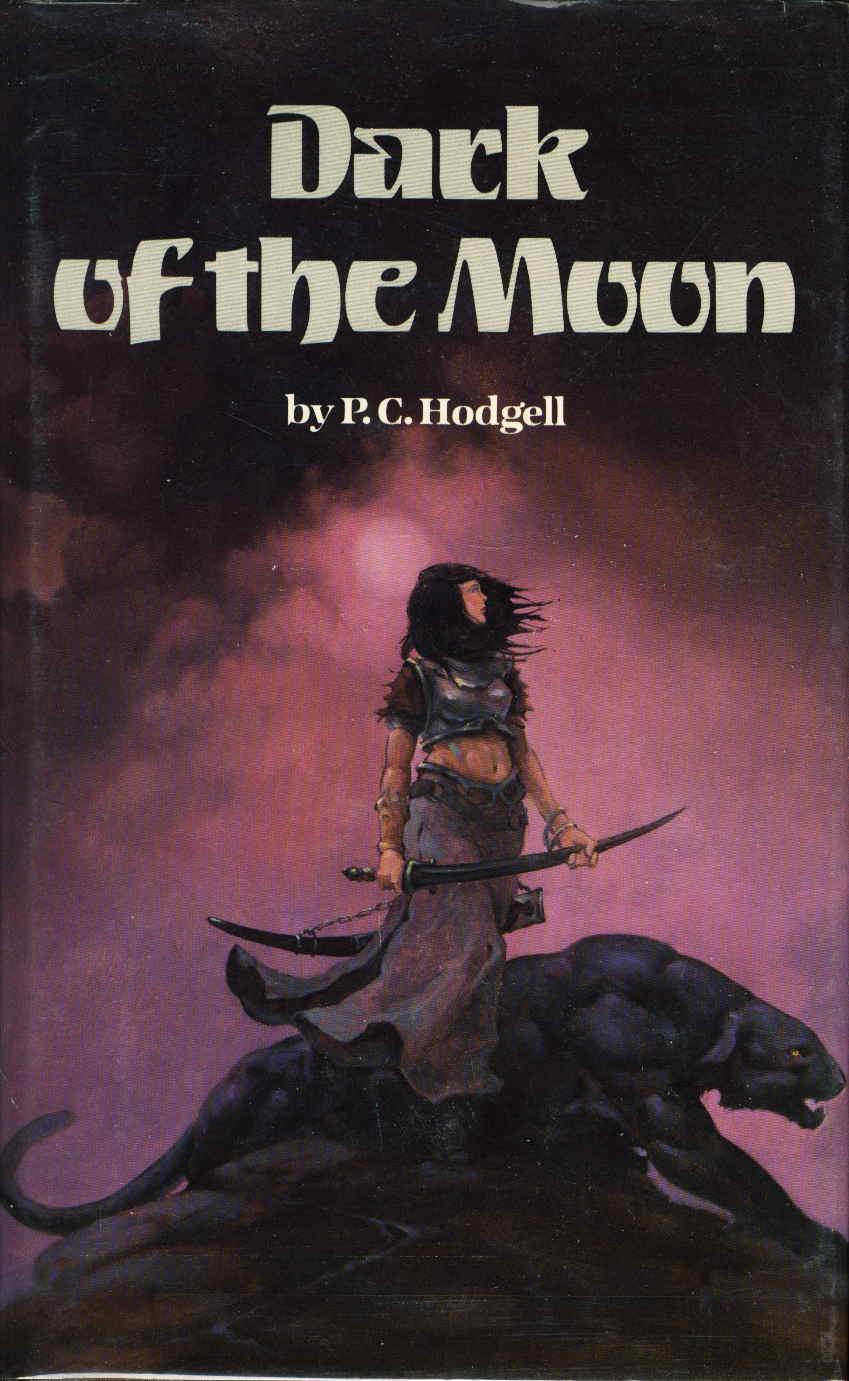 HODGELL, P. C. - THE DARK OF THE MOON.