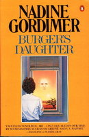 BURGER'S DAUGHTER. by Gordimer, Nadine.