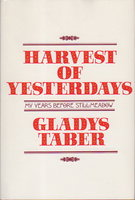 HARVEST OF YESTERDAYS. by Taber, Gladys.