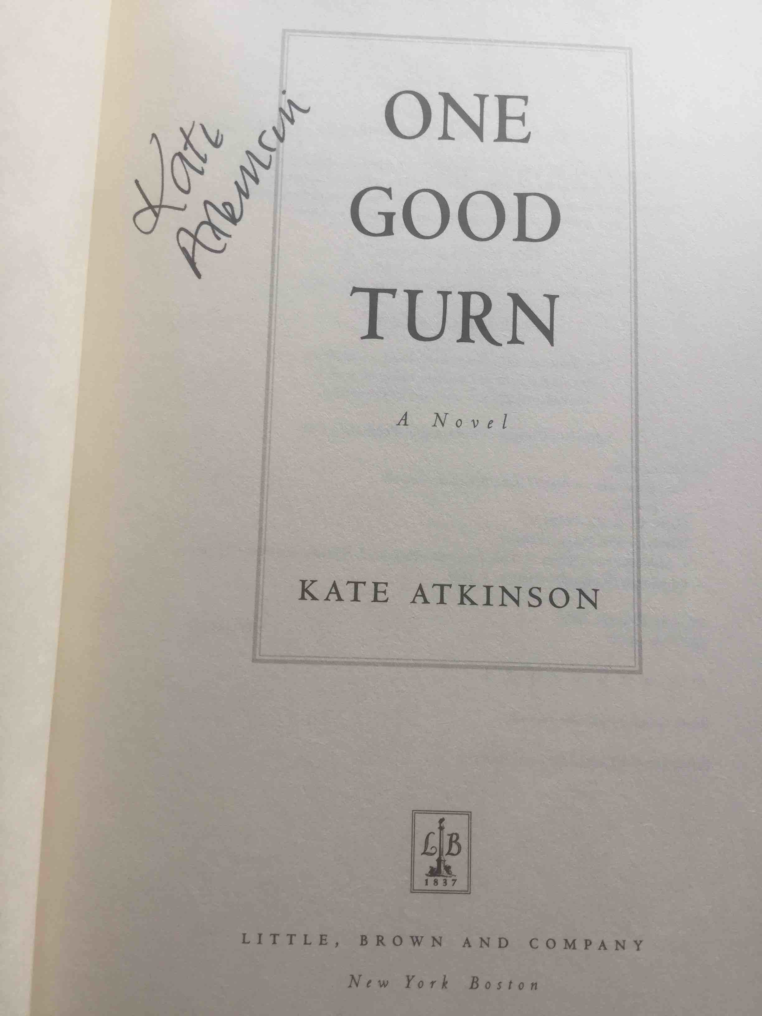 Book cover picture of Atkinson, Kate. ONE GOOD TURN. Boston: Little Brown, (2006.)
