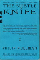 THE SUBTLE KNIFE: His Dark Materials, Book Two. by Pullman, Philip.