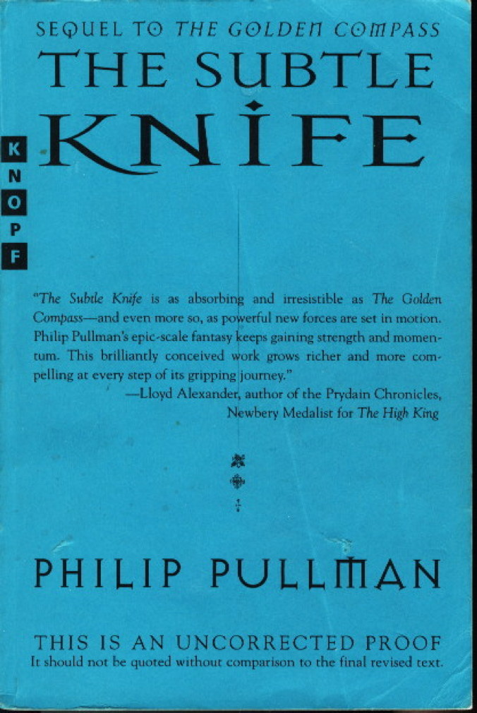 Book cover picture of Pullman, Philip. THE SUBTLE KNIFE: His Dark Materials, Book Two.  New York: Alfred A. Knopf, (1997.)