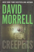 CREEPERS. by Morrell, David.