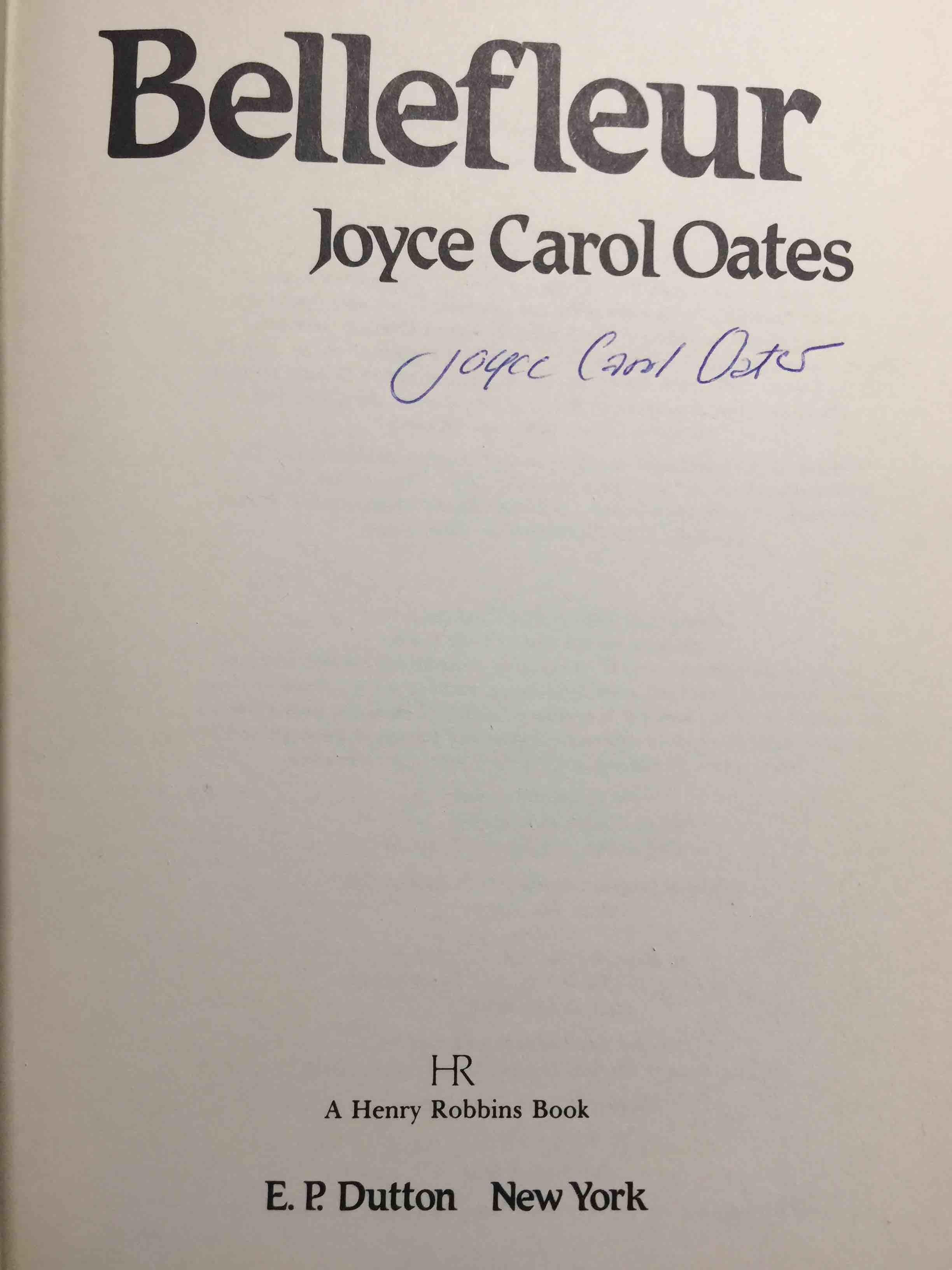 OATES, JOYCE CAROL. - BELLEFLEUR.