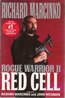 ROGUE WARRIOR II: RED CELL. by Marcinko, Richard and John Weisman