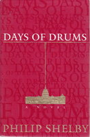 DAYS OF DRUMS. by Shelby, Philip.