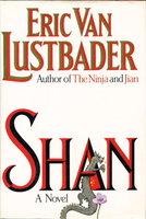 SHAN. by Lustbader, Eric Van.