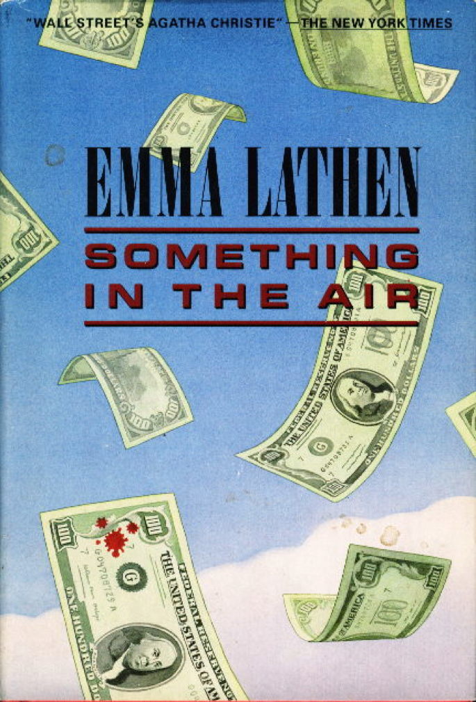 LATHEN, EMMA (PSEUDONYM FOR MARY JANE LATSIS AND MARTHA HENISSART) - SOMETHING IN THE AIR.