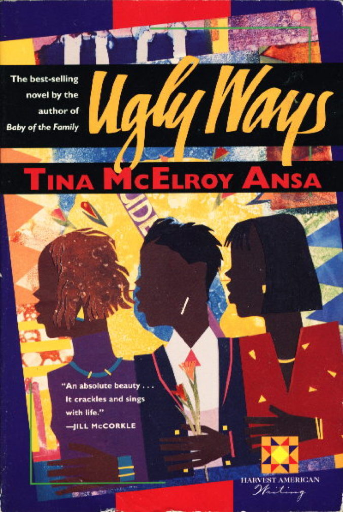 Book cover picture of Ansa, Tina McElroy UGLY WAYS. New York: Harcourt Brace & Company, (1995.)