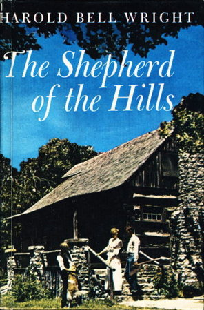 THE SHEPHERD OF THE HILLS. by Wright, Harold Bell.