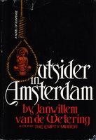 OUTSIDER IN AMSTERDAM. by van de Wetering, Janwillem.