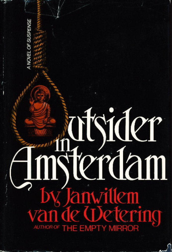 Book cover picture of van de Wetering, Janwillem. OUTSIDER IN AMSTERDAM. Boston: Houghton Mifflin, 1975.