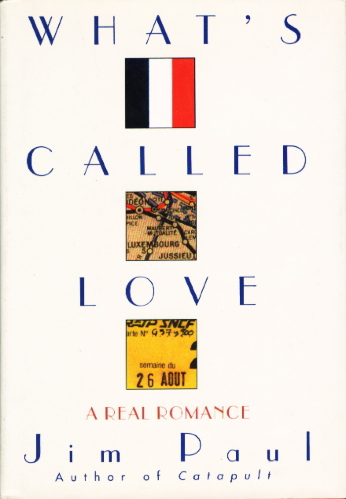 Book cover picture of Paul, Jim. WHAT'S CALLED LOVE: A Real Romance. New York: Villard, (1993.)