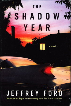 THE SHADOW YEAR. by Ford, Jeffrey.